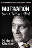Motivation from a Tortured Mind PDF