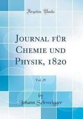 Journal für Chemie und Physik: Band 32