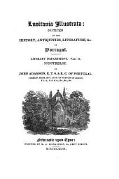 Lusitania illustrata: notices on the history, antiquities, literature, &c. of Portugal: Literary Department. Minstrelsy, Volume 2