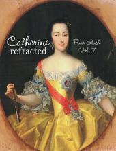 Catherine Refracted Pure Slush: Volume 7