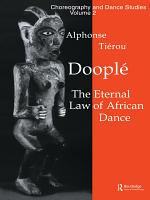 Doopl     the Eternal Law of African Dance PDF