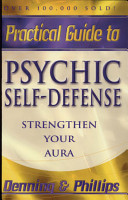 The Llewellyn Practical Guide to Psychic Self defense   Well being PDF