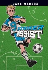 Jake Maddox: Striker Assist