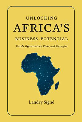 Unlocking Africa s Business Potential