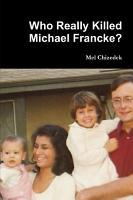 Who Really Killed Michael Francke  PDF