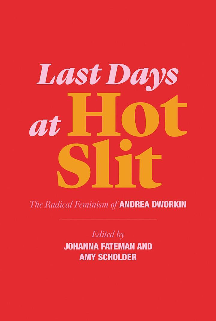 Last Days at Hot Slit