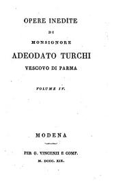 Opere inedite di monsignore Adeodato Turchi, vescovo di Parma. Volume 1. [-10.]: Volumi 3-4