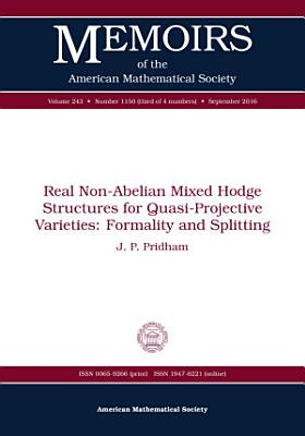 Real Non Abelian Mixed Hodge Structures for Quasi Projective Varieties  Formality and Splitting