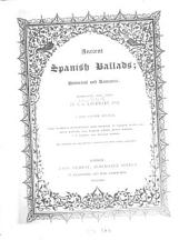 Ancient Spanish Ballads ; Historical and Romantic