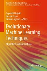 Evolutionary Machine Learning Techniques PDF