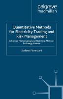 Quantitative Methods for Electricity Trading and Risk Management PDF