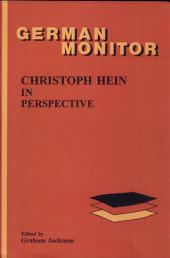 Christoph Hein in Perspective: Volume 7, Issue 51