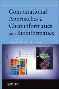 Computational Approaches in Cheminformatics and Bioinformatics