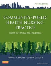 Community/Public Health Nursing Practice - E-Book: Health for Families and Populations, Edition 5