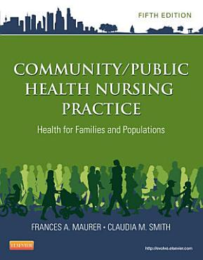 Community Public Health Nursing Practice   E Book PDF