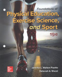 Looseleaf for Foundations of Physical Education  Exercise Science  and Sport