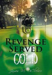 Revenge Served Cold Book PDF