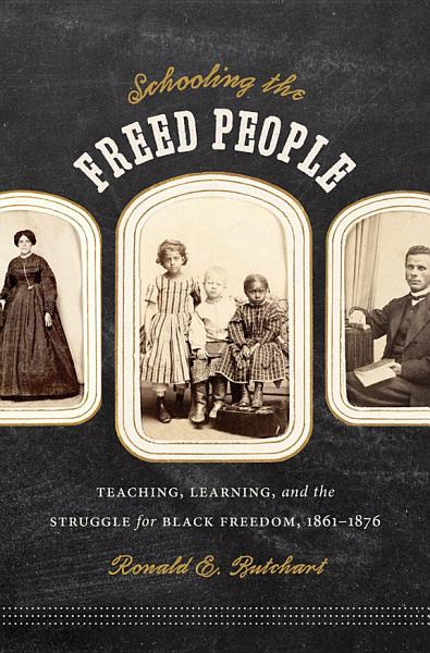 Download Schooling the Freed People Book