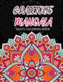 Gratitude Mandala Adult Coloring Book