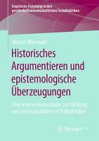 Historisches Argumentieren und epistemologische   berzeugungen PDF