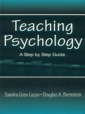 Teaching Psychology: A Step By Step Guide