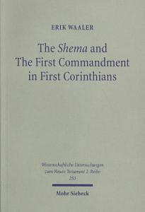 The Shema and the First Commandment in First Corinthians Book