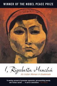 I  Rigoberta Menchu