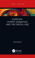 Puppetry  Puppet Animation and the Digital Age PDF