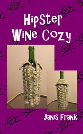 Hipster Wine Cozy