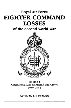 Royal Air Force Fighter Command Losses of the Second World War PDF