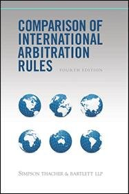Comparison of International Arbitration Rules   4th Edition