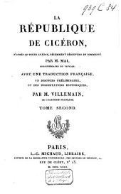 La République de Ciceron, d'après le texte inédit, récemment découvert et commenté par m. Mai: Volume2