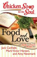 Chicken Soup for the Soul  Food and Love PDF
