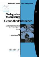 Strategisches Management von Gesundheitsbetrieben PDF