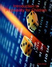 Introduction to Probability for Children