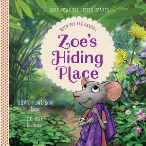 Zoe s Hiding Place
