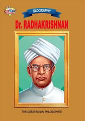 Dr. Radha Krishnan: The Great Indian Philosopher