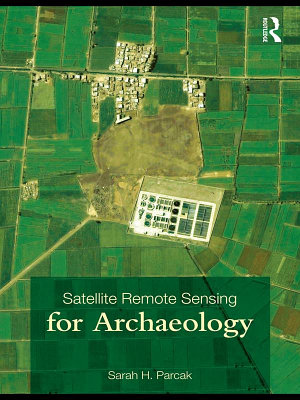 Satellite Remote Sensing for Archaeology
