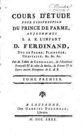 Cours d'étude pour l'enseignement du prince de Parme ...