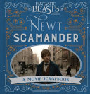 Fantastic Beasts and Where to Find Them   Newt Scamander PDF