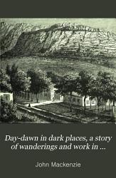 Day-dawn in Dark Places