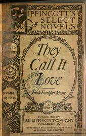 They Call it Love: Volume 1