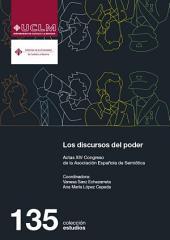 Los discursos del poder: Actas del XIV Congreso de la Asociación Española de Semiótica
