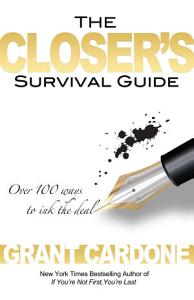 The Closer s Survival Guide Book