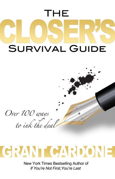 The Closer S Survival Guide 2