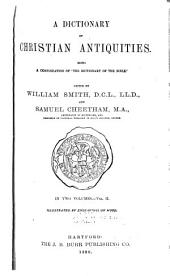 A Dictionary of Christian Antiquities: Volume 3