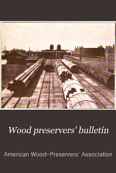 Wood Preservers' Bulletin: Volumes 1-2