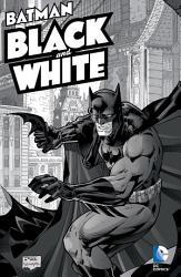 Batman  Black   White Vol  1 PDF