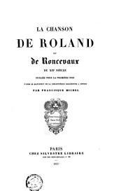 La chanson de Roland ou de Roncevaux du XIIe siècle