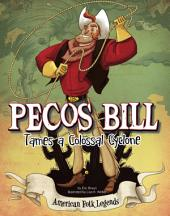 Pecos Bill Tames a Colossal Cyclone